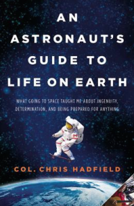 an_astronauts_guide_to_life_on_earth